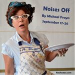 """Last Weekend for """"Noises Off"""" at Repertory Company Theatre"""