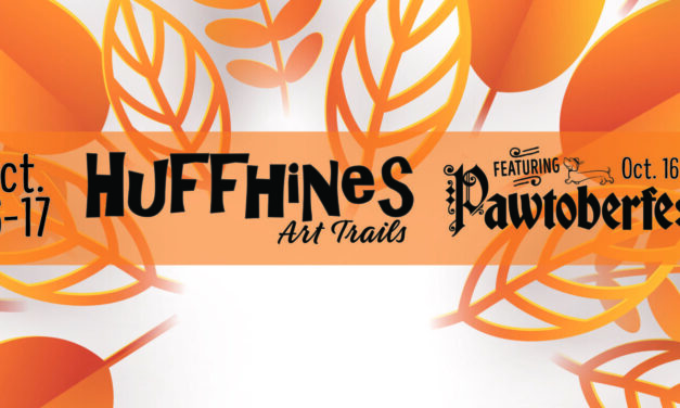 Huffhines Art Trails/Pawtoberfest This Weekend