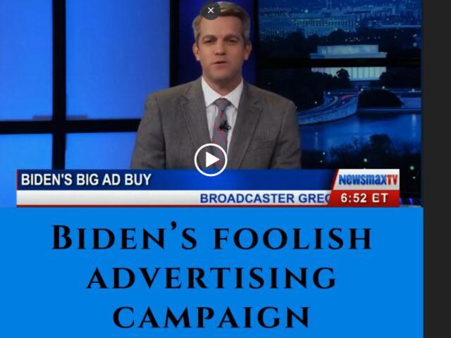 https://secureservercdn.net/50.62.194.59/u6z.83a.myftpupload.com/wp-content/uploads/2020/04/Bidens-Foolish-Ad-Campaign-Cover-Image-640x480.jpg