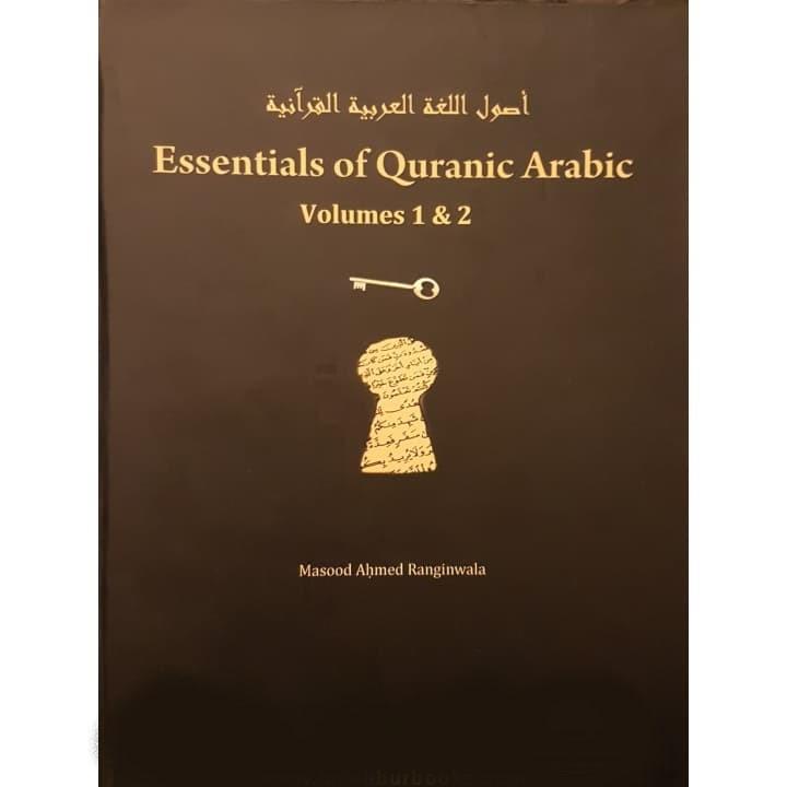 essentials-of-quranic-arabic-volumes-1-2-learning-studies-english-book-masood-ahmed-ranginwala-tadabbur-books-poster-599