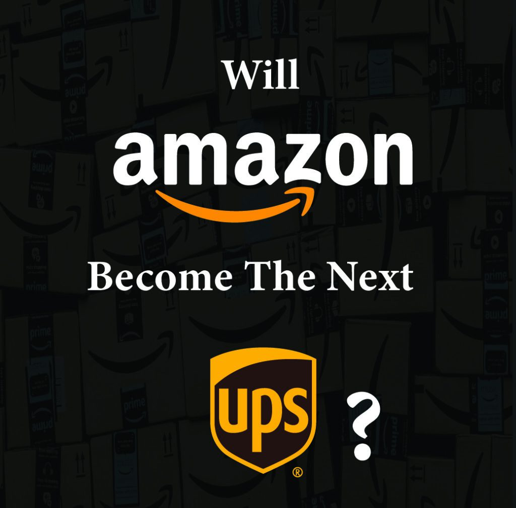 Will Amazon Become The Next UPS