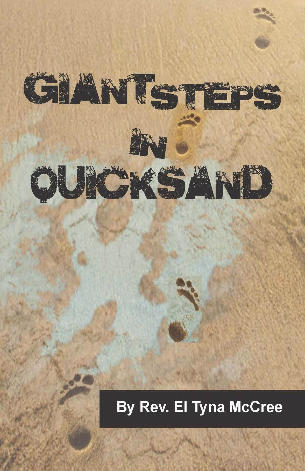 Book: Giant Steps In Quicksand by Reverend El Tyna McCree