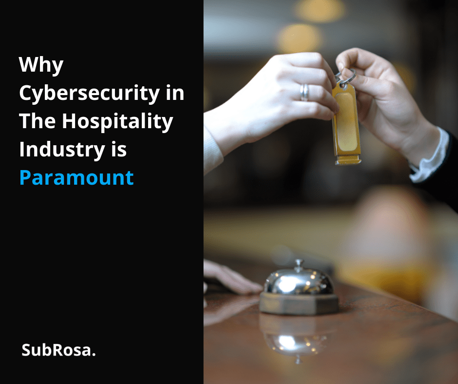 Cybersecurity in The Hospitality Industry