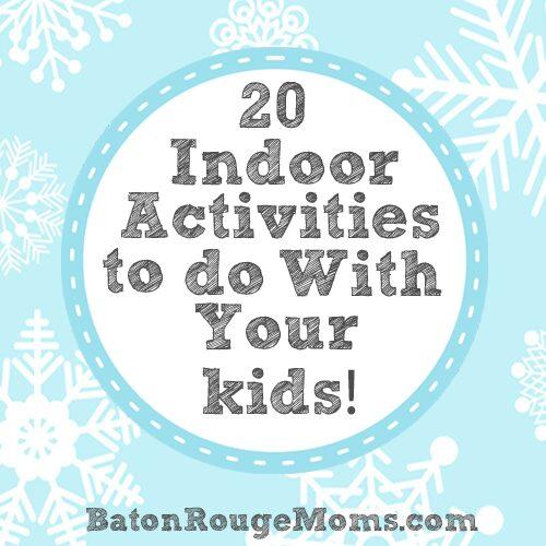20 Indoor Activities to do with Kids