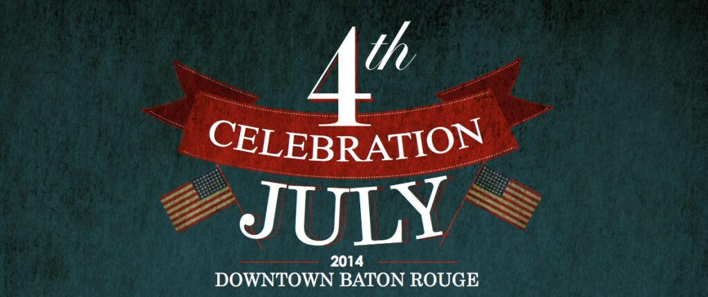 4th of July Downtown Baton Rouge