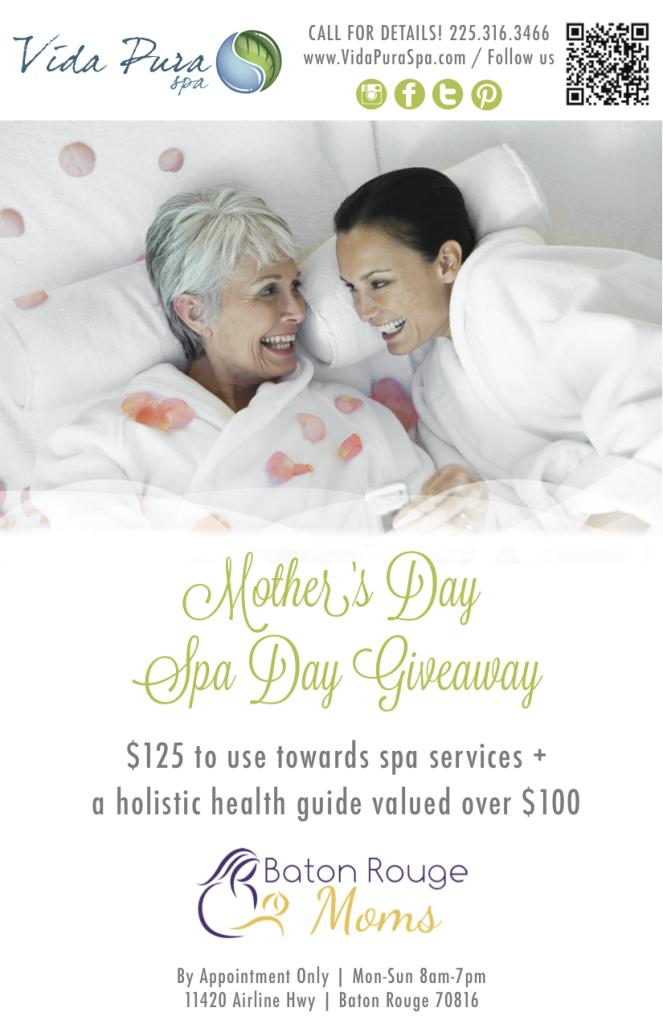 Mother's Day 2016 Baton Rouge Moms Vida Pura Spa