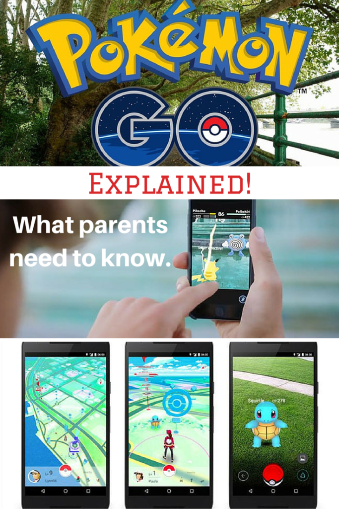Pokemon Go - What Parents Need To Know