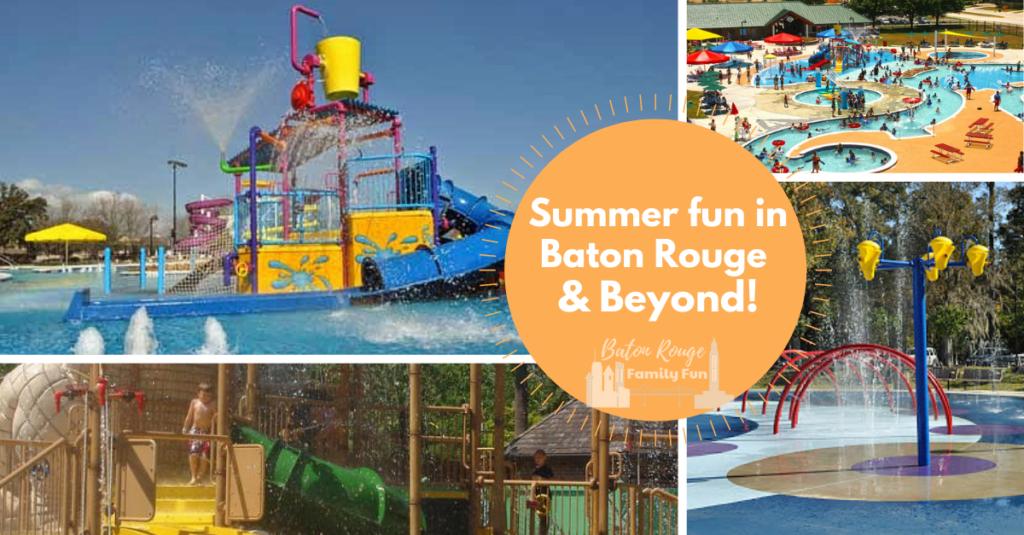 Summer Fun in Baton Rouge