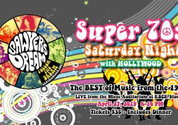 Super 70s Saturday Night with Sawyer's Dream