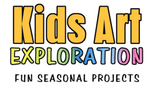 Kids Art Exploration - Fun Seasonal Art Projects