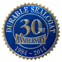 Durable Sealcoat 30 Year Recognition