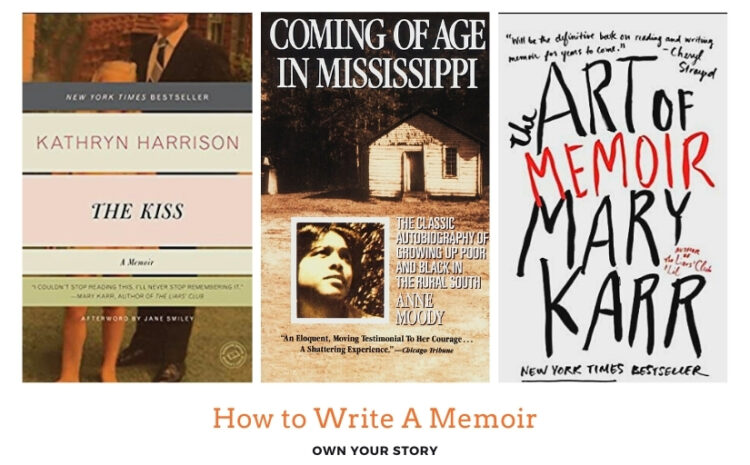 How to Write A Memoir Part Two: Own Your Story