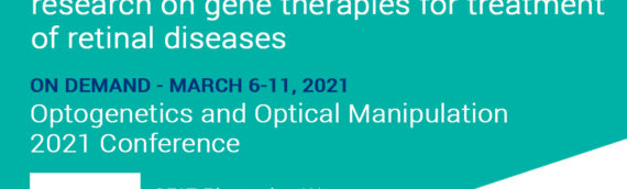 Nanoscope's Optical Gene Therapies to be Featured at Optogenetics and Optical Manipulation 2021 Conference