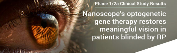 Nanoscope's Optogenetic Gene Therapy Restores Clinically Meaningful Vision in 11 Patients Blinded by Retinitis Pigmentosa