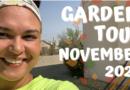 November 2020 Garden Tour!