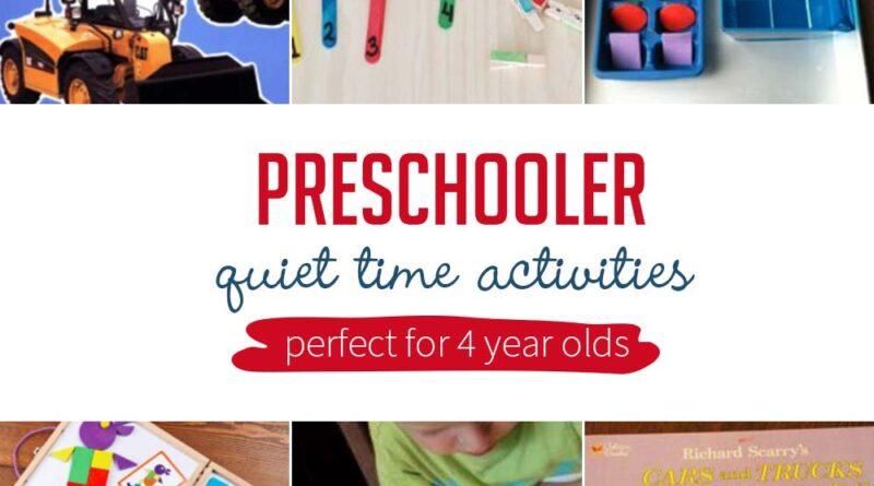 Preschoolers Quiet Time Activities Perfect for 4 Year old's