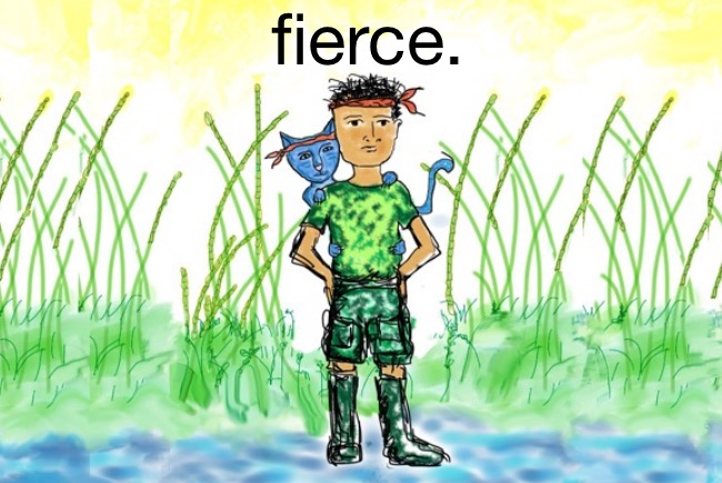 I am fierce.