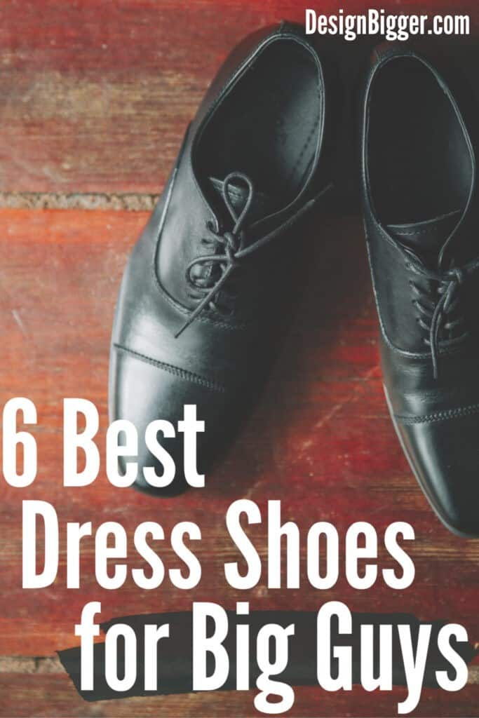 best dress shoes for big guys pin
