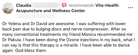 Dr Yelena and Dr David are awesome. I was suffering with lower back pain due to bulging discs and nerve compression. After so many conventional treatments my friend Monica recommended me Dr Pakula. I have been doing the Ozone injections in my back, what I can say is that this therapy is a miracle. I have been able to dance again. God bless them.
