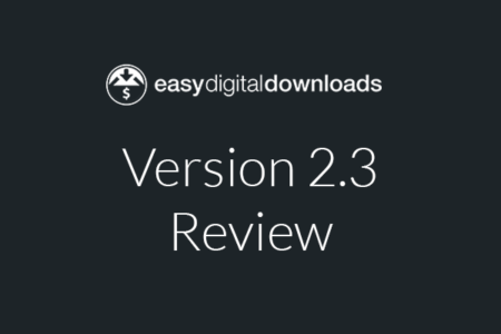 Easy Digital Downloads 2.3 Review