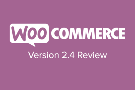 WooCommerce 2.4 Review
