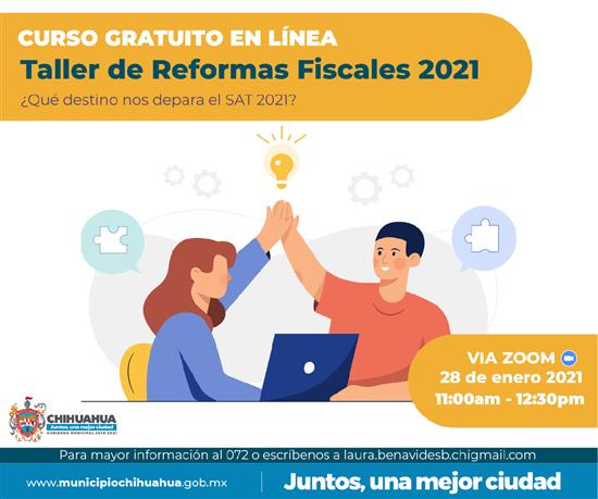 Gobierno Municipal invita a taller virtual de Reformas Fiscales 2021