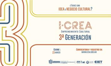Si eres emprendedor del arte, cultura o entretenimiento puedes participar en la tercera generación iCREA