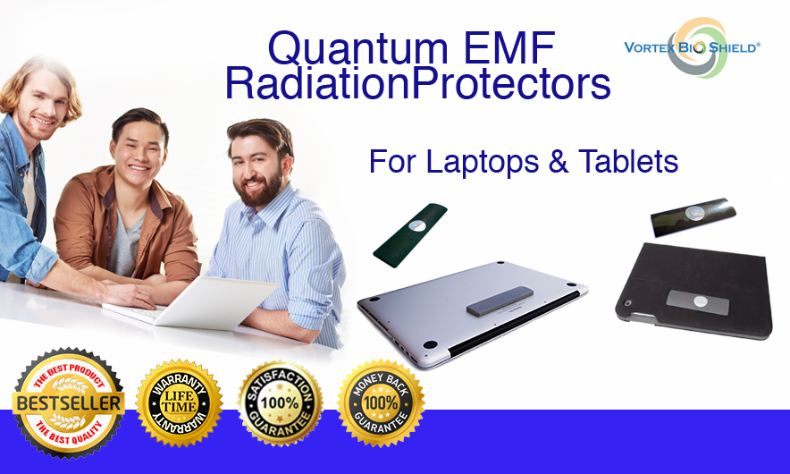 USE VORTEXBIOSHIELD® ANTI RADIATION SHIELDS TO GET PROTECTION FROM EMF RADIATION FROM LAPTOPS