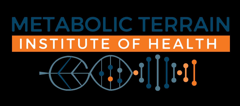 METABOLIC TERRAIN INSTITUTE OF HEALTH