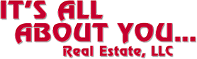 It's All About You... Real Estate, LLC