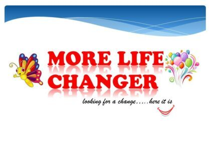 More life changer Background