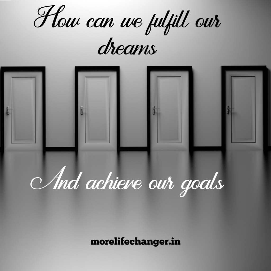 Tips to achieve our goals