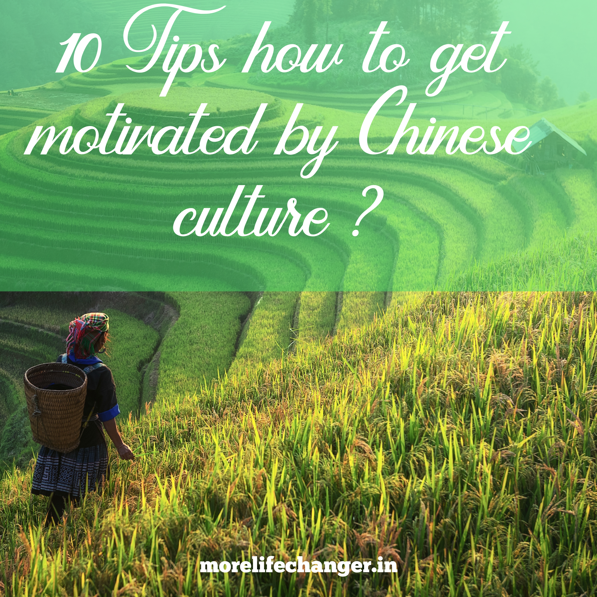 How to get motivated by Chinese culture