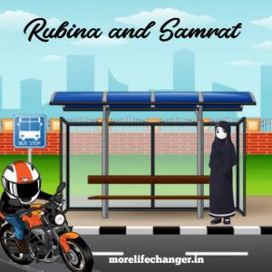 Rubina and Samrat love story  Rubina is shy Samrat is cool
