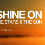 words-of-wisdom-we-all-shine-on