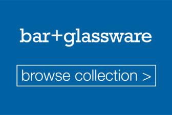• bar + glassware