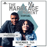 The Marriage Moment with Pastors Jamane & Alecia Williams