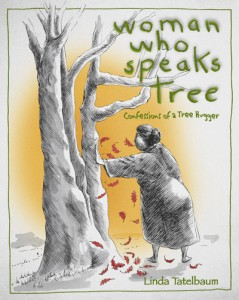 Woman Who Speaks Tree