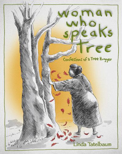 Woman Who Speaks Tree