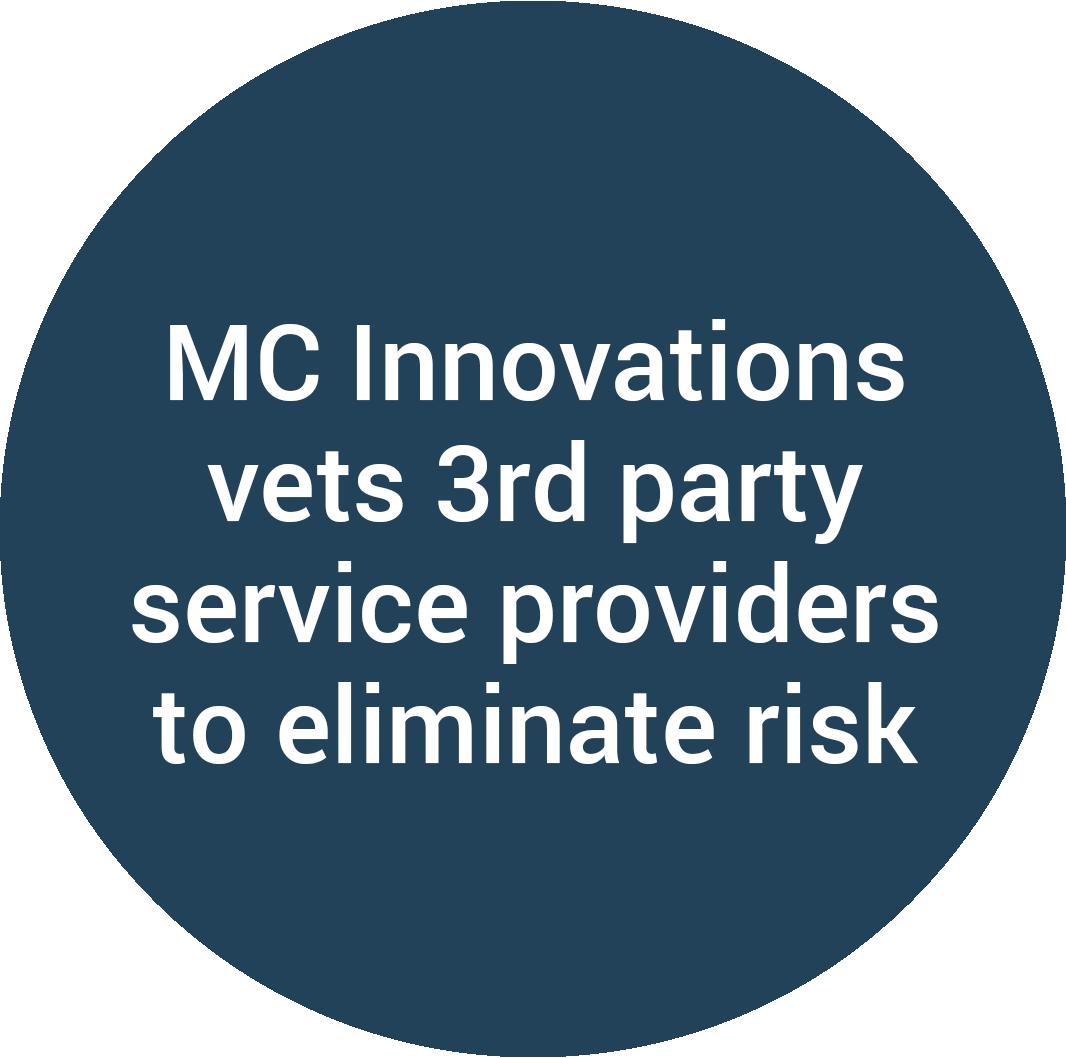 MC Innovations vets 3rd party service providers to eliminate risk