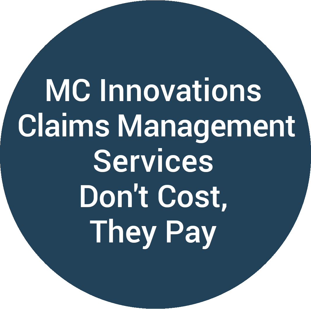 MC Innovations Claims Management Services Don't Cost, They Pay