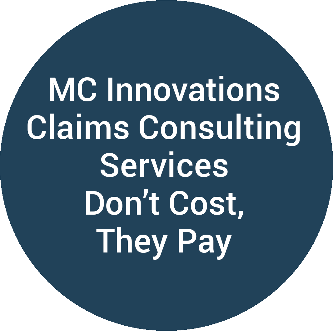 MC Innovations Claims Consulting Services Don't Cost, They Pay
