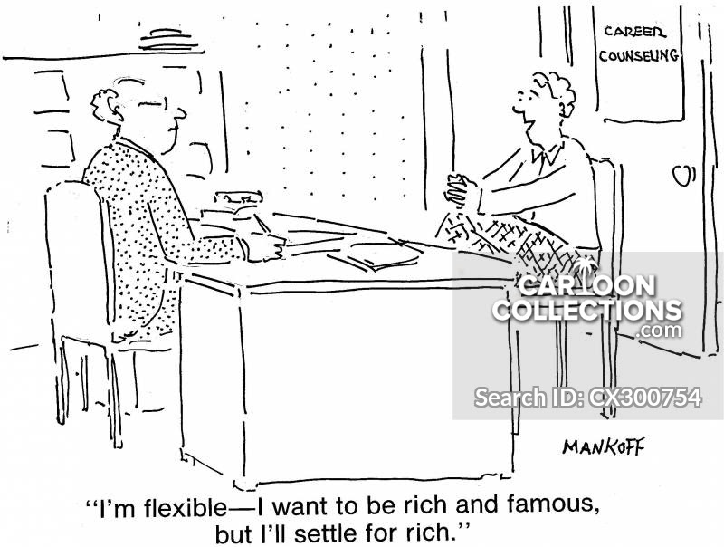 """A black and white cartoon of a character interviewing a new employee where the new employee says """"I'm flexible - I want to be rich and famous, but I'll settle for rich."""""""