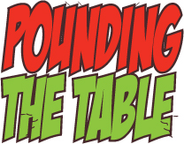 Pounding The Table Podcast