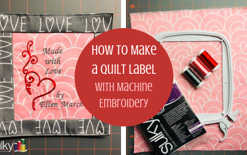 how to make a quilt label with machine embroidery