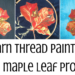 free-motion maple leaf project