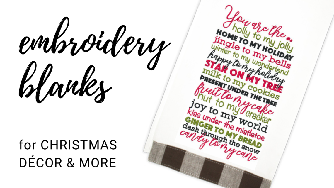 machine embroidery blanks for christmas
