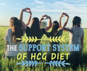 THE SUPPORT SYSTEM OF HCG DIET