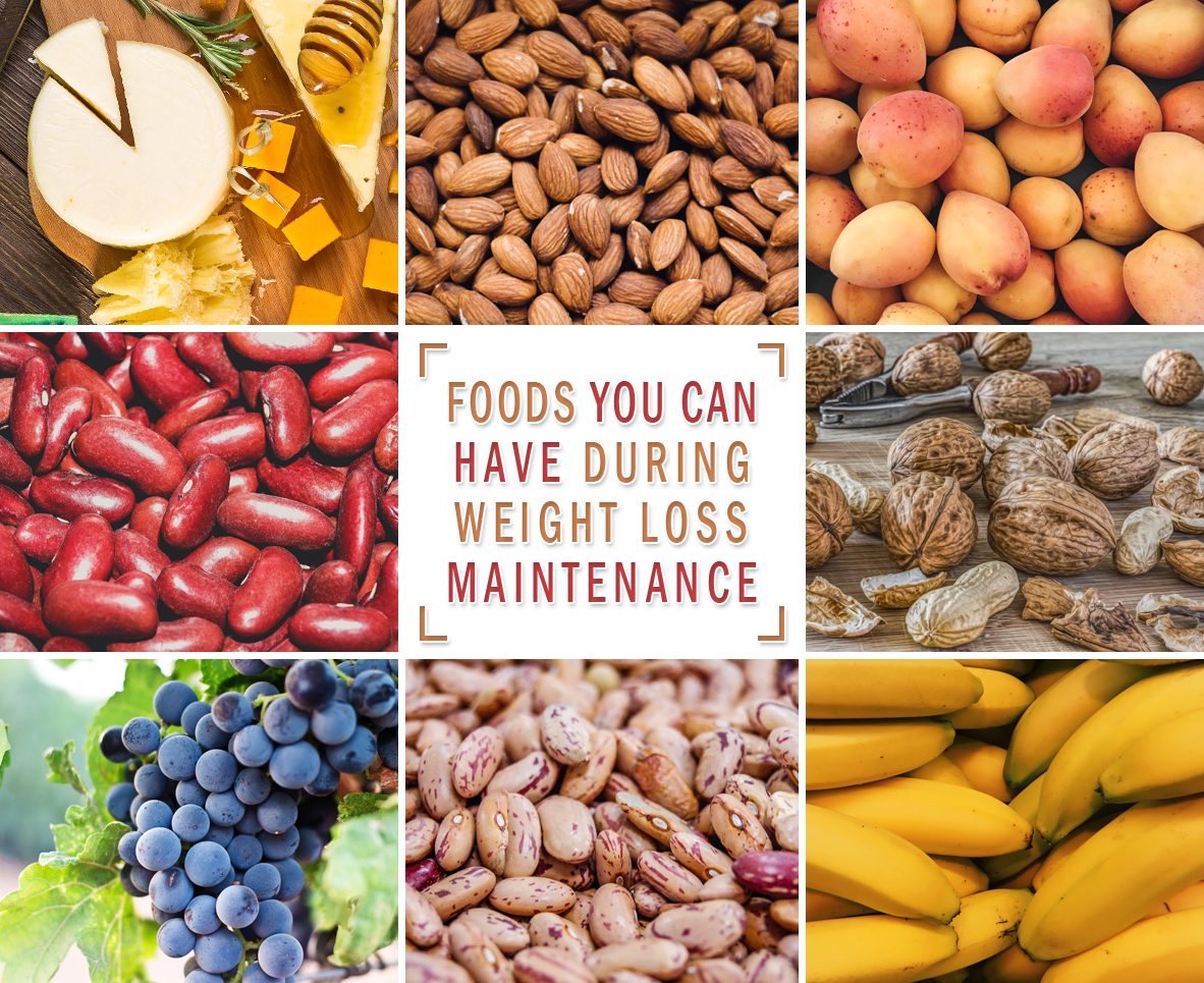 FOODS YOU CAN HAVE DURING WEIGHT LOSS MAINTENANCE