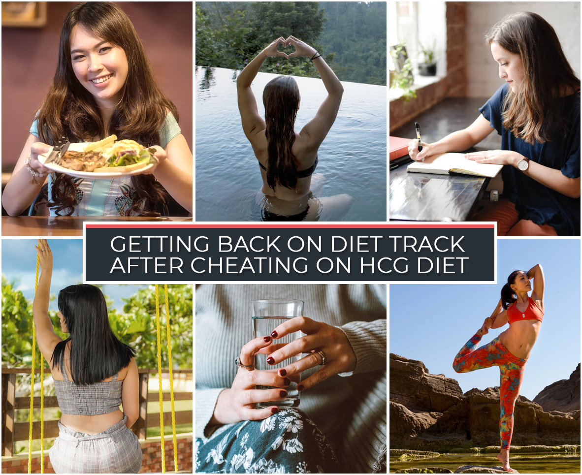 GETTING BACK ON DIET TRACK AFTER CHEATING ON HCG DIET
